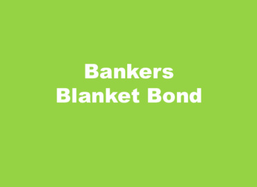 Bankers Blanket Bond